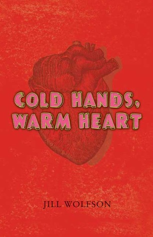 Cold Hands, Warm Heart (2009)