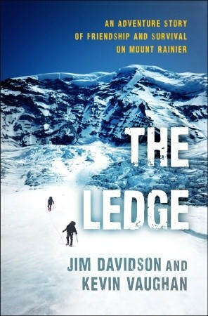 The Ledge: An Adventure Story of Friendship and Survival on Mount Rainier (2011)
