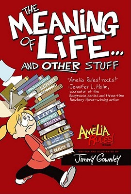 Amelia Rules! Volume 7: The Meaning of Life... and Other Stuff (2011)