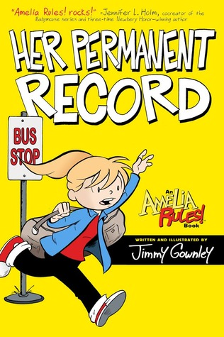 Amelia Rules! Volume 8: Her Permanent Record