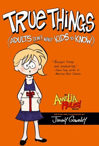 True Things (Adults Don't Want Kids to Know) (2010)