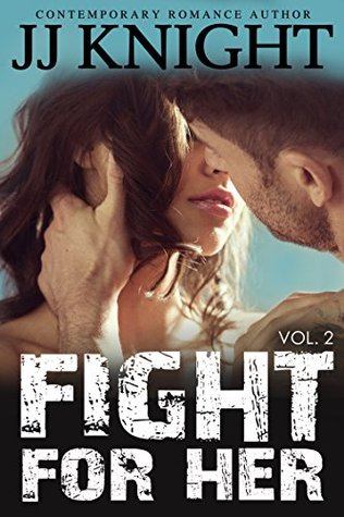 Fight for Her #2: MMA New Adult Contemporary Romantic Suspense (2000)