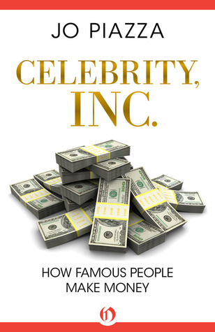 Celebrity, Inc.: How Famous People Make Money (2000)