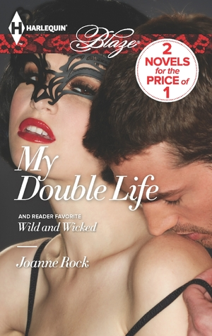 My Double Life: Wild and Wicked (2013)