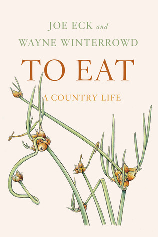 To Eat: A Country Life (2013)