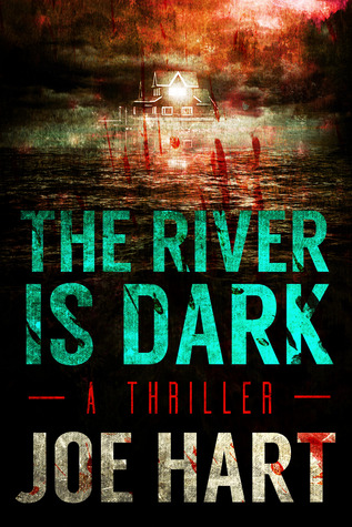 The River Is Dark (2013)