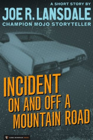 Incident On and Off a Mountain Road (2011)