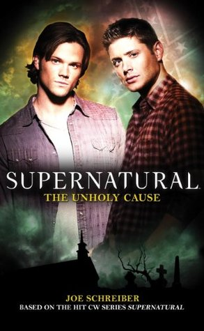 Supernatural: The Unholy Cause (2011)