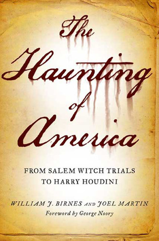 The Haunting of America: From the Salem Witch Trials to Harry Houdini (2009)