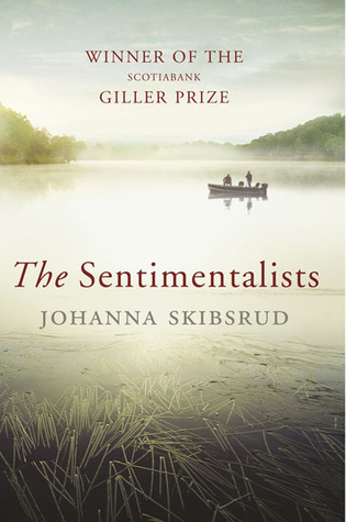 The Sentimentalists. Johanna Skibsrud (2011)