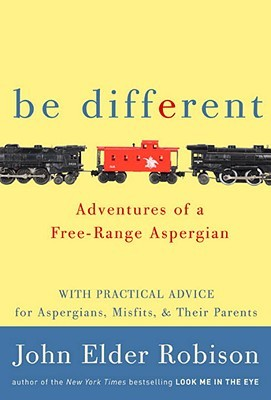 Be Different: Adventures of a Free-Range Aspergian (2011)