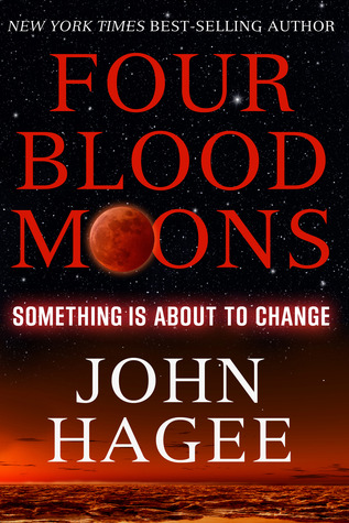 Four Blood Moons: Something is About to Change (2013)
