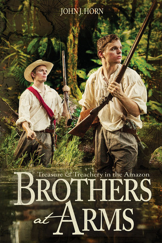 Brothers at Arms: Treasure & Treachery in the Amazon (2012)