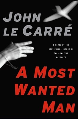 A Most Wanted Man (2008) by John le Carré