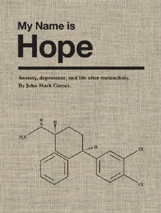 My Name is Hope: Anxiety, depression, and life after melancholy (2000)
