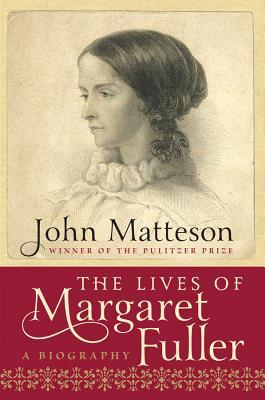 The Lives of Margaret Fuller (2012)