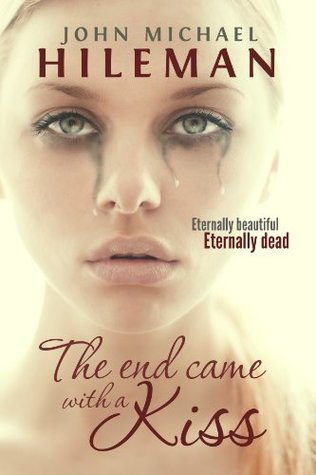 The End Came With A Kiss (Beautiful Dead) (2014)