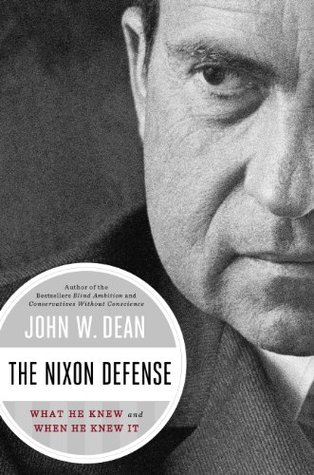 The Nixon Defense: What He Knew and When He Knew It (2014)