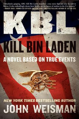 KBL: Kill Bin Laden: A Novel Based on True Events (2011)