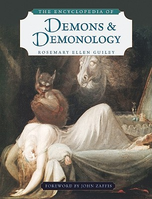 The Encyclopedia of Demons and Demonology (2009)