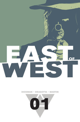 East of West, Vol. 1: The Promise (2013)