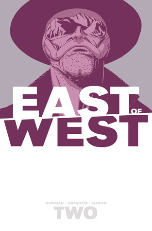 East of West, Vol. 2: We Are All One (2014)