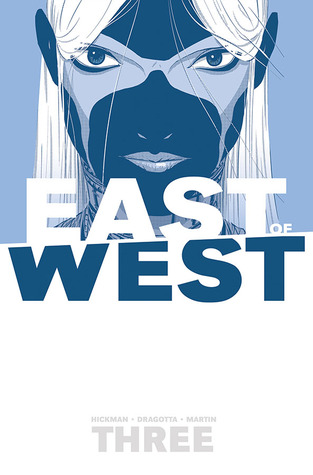 East of West, Vol. 3: There Is No Us (2014)