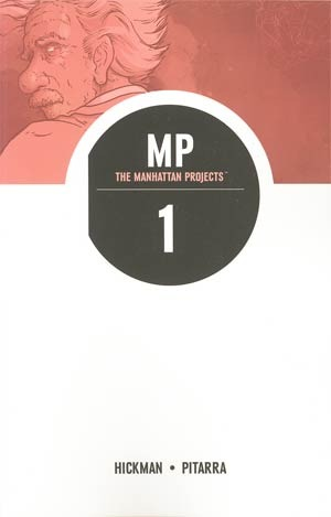 The Manhattan Projects, Vol. 1: Science, Bad