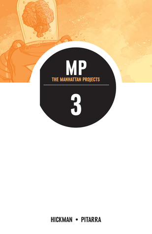 The Manhattan Projects, Vol. 3 (2013)