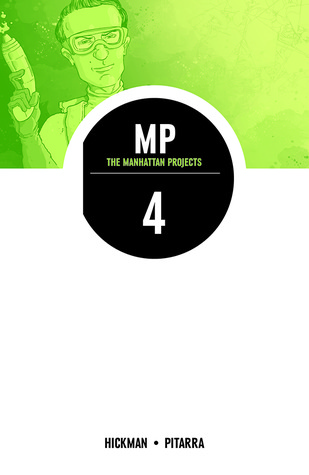 The Manhattan Projects, Vol. 4: The Four Disciplines (2014)