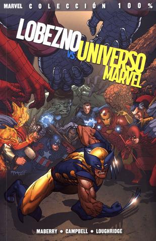 Lobezno vs. Universo Marvel