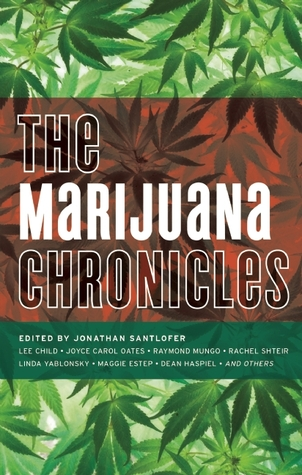 The Marijuana Chronicles
