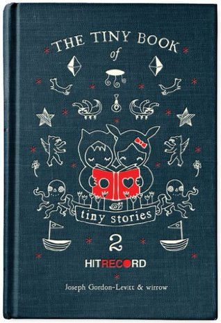The Tiny Book of Tiny Stories: Volume 2 (2012)