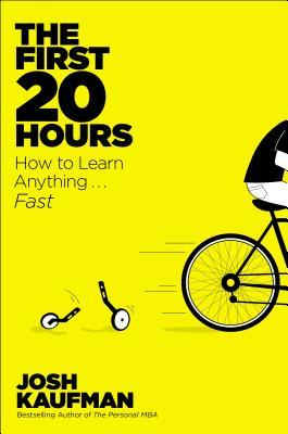 The First 20 Hours: How to Learn Anything...Fast (2013)