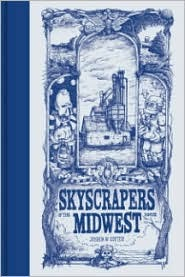 Skyscrapers of the Midwest (2008)