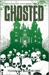 Ghosted, Vol. 1: Haunted Heist (2013)