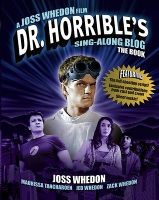 Dr Horrible's Sing-Along Blog Book (2011)