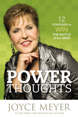 Power Thoughts: 12 Strategies to Win the Battle of the Mind (2010)