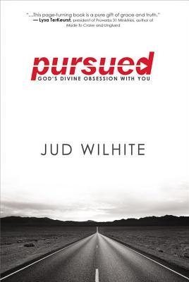 Pursued: God's Divine Obsession with You (2013)