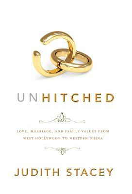 Unhitched: Love, Marriage, and Family Values from West Hollywood to Western China (2011)