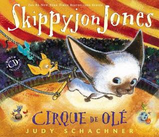 Skippyjon Jones Cirque de Ole (2012)