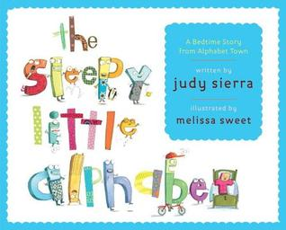 Sleepy Little Alphabet: A Bedtime Story from Alphabet Town (2014)