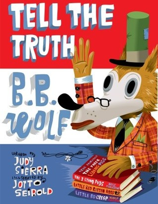 Tell the Truth, B.B. Wolf (2010)