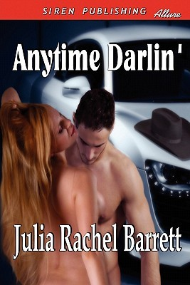 Anytime Darlin' (Siren Publishing Allure) (2009)