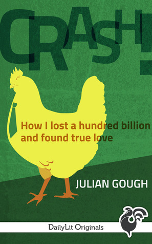 CRASH! How I Lost a Hundred Billion and Found True Love (2013)