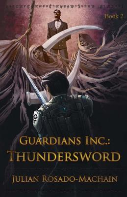 Guardians Inc.: Thundersword (2012)