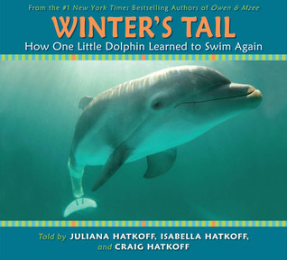 Winter's Tail: How One Little Dolphin Learned to Swim Again (2009)