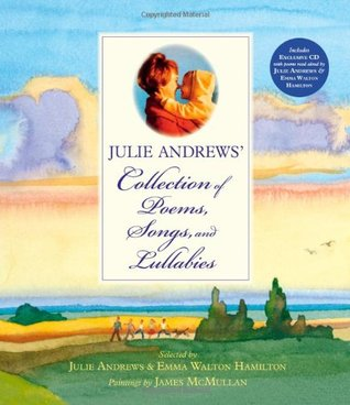 Julie Andrews' Collection of Poems, Songs, and Lullabies (2009)