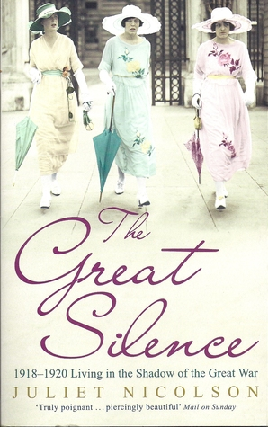 The Great Silence  1918-1920, Living in the Shadow of the Great War (2009)
