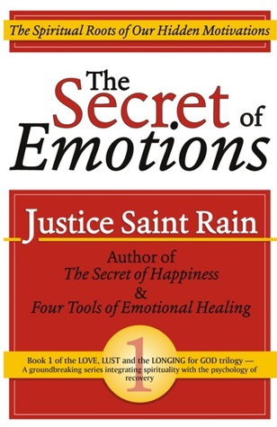 The Secret of Emotions (Love, Lust and the Longing for God #1) (2012)
